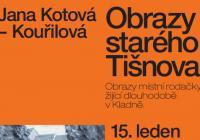 Jana Kotová-Kouřilová / Obrazy starého Tišnova