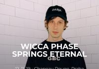 Wicca Phase Springs Eternal v Praze