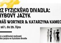 Workshop: Tomáš Wortner a Katarzyna Kamecká: Kurz fyzického divadla