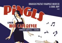 Pingls aneb Hot Café Revue - ZRUŠENO