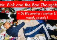 Mr. Pink and the Bad Thoughts