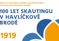 100 let skautingu v Havlíčkově Brodě