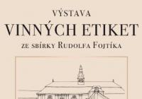 Výstava vinných etiket  ze sbírky Rudolfa Fojtíka