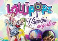 Lollipopz - Vánoční megashow - Brno