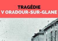 Tragédie v Oradour-sur-Glane
