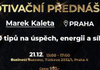 Motivační přednáška Marka Kalety