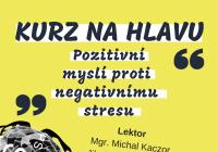 Kurz na hlavu – Pozitivně proti negativnímu stresu