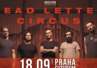 Dead Letter Circus / Siamese / Daze of June v Praze
