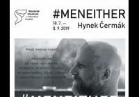 Hynek Čermák / #MeNeither