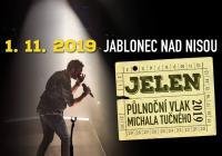Půlnoční vlak Michala Tučného - Jablonec nad Nisou