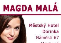 Magda Malá – koncert Městský hotel Dorinka