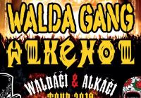 Walda Gang + Alkehol - Holýšov