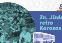 Zn. Jízda retro Karosou
