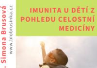 Imunita u dětí z pohledu celostní medicíny