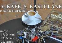 Na kafe s kastelánem