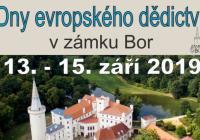 Dny evropského dědictví - Zámek Bor