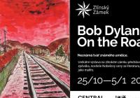 Bob Dylan On the Road na Zlínském zámku