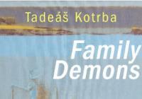 Tadeáš Kotrba / Family Demons