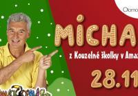 Michal z Kouzelné školky v Amazonii - Olomouc