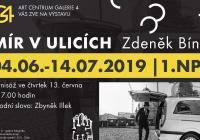 Výstava Zdeněk Bína Mír v ulicích