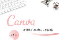 Školení - Canva, grafika snadno a rychle
