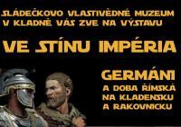 Ve stínu Impéria - Germáni a doba římská na Kladensku a Rakovnicku