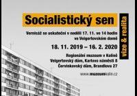 Socialistický sen / Vize & realita