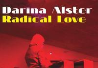 Darina Alster: Radical Love (vernisáž výstavy a performance)