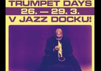 Trumpet Days v Jazz Docku