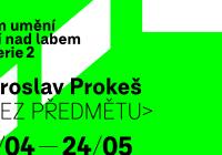 Jaroslav Prokeš >bez předmětu<