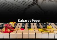 Kabaret Pepe - online