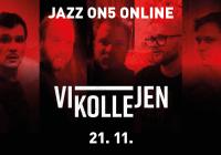 Jazz On5 #Online: Vikollejen