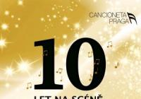 "Cancioneta Praga – ""10 let na scéně"""