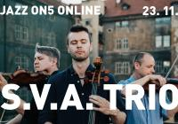 Jazz On5 #Online: S.V.A. Trio