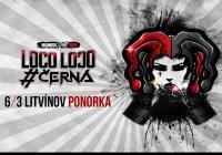 Černá a Loco Loco - Jarní tour 2020 Litvínov
