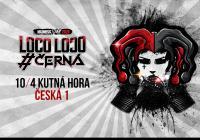 Černá a Loco Loco - Jarní tour 2020 Kutná Hora