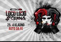 Černá a Loco Loco - Jarní tour 2020 Kladno