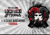 Černá a Loco Loco - Jarní tour 2020 České Budějovice