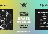 LIVE stream - Kultura do domu: Brass Avenue   Rock Café online