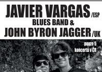 Javier Vargas Blues Band & John Byron Jagger