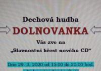 Slavnostní křest CD Dolnovanky