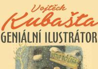 Geniální ilustrátor Vojtěch Kubašta