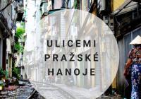 Ulicemi pražské Hanoje