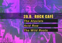 The Atavists, Acid Row, The Wild Roots v Praze
