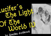 Anežka Hošková / Lucifer's The Light Of The World IV