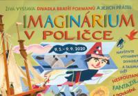 Imaginárium v Poličce aneb živá výstava divadla Bratří Formanů a jejich přátel