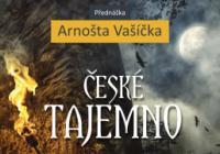 Arnošt Vašíček- České tajemno