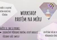 Workshop - Výroba přírodního parfému na míru