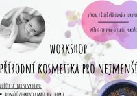 Workshop - Výroba přírodní kosmetiky pro nejmenší