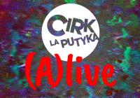 LIVE stream: Cirk La Putyka (A)live!...